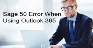 Sage-50-Error-When-Using-Outlook-365