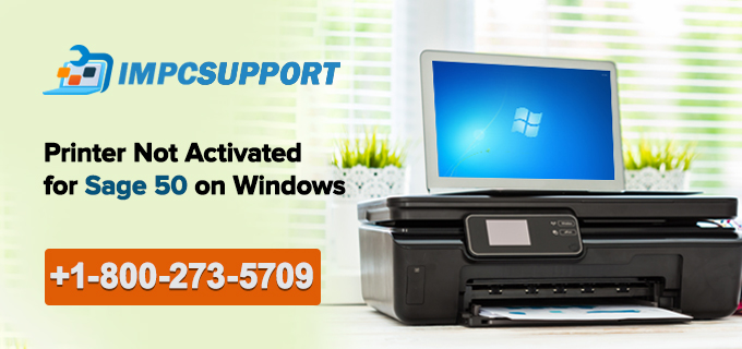 Printer Not Activated for Sage 50 on Windows